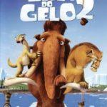 A Era do Gelo 2 : O Degelo (Ice Age: The Meltdown) – Filme