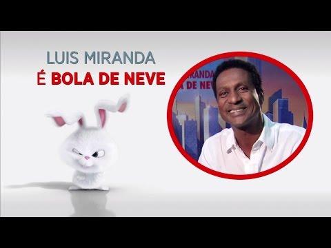Luis Miranda voz do Bola de Neve versao brasileira