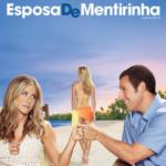 Esposa de Mentirinha – Filme