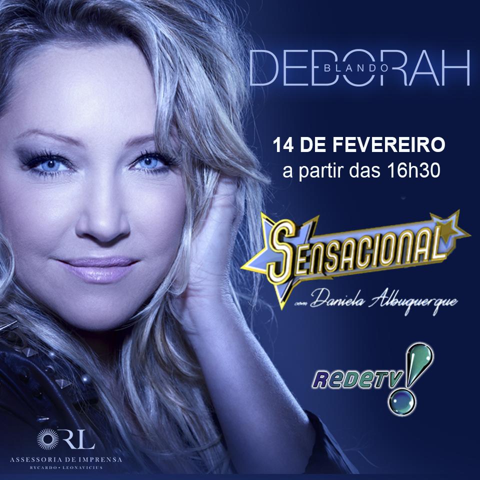 Deborah Blando participa do programa Sensacional