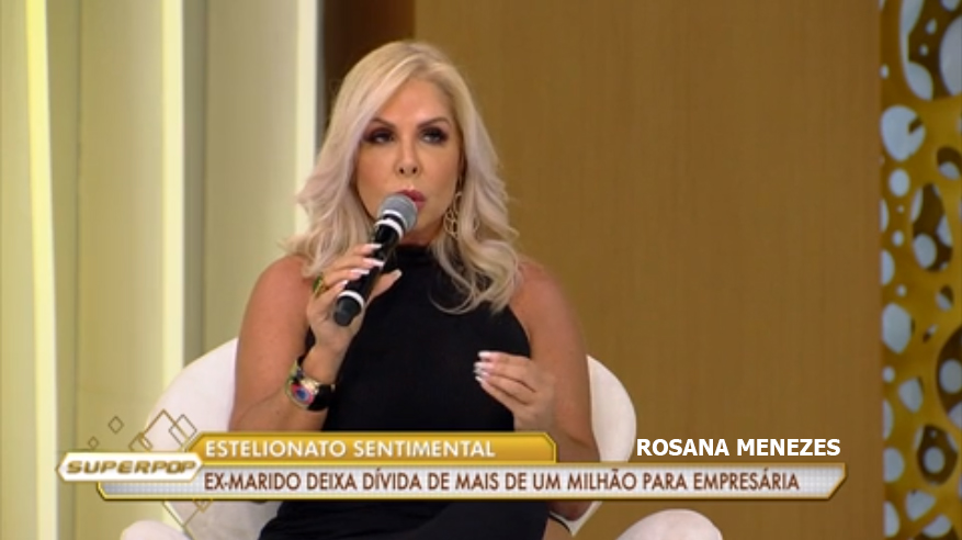 Rosana Menezes participa do Superpop